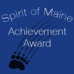 Spirit of Maine Achievement Award