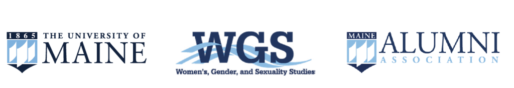 UMaine logo, Womens, Gender and Sexuality Studies logo, Alumni Association logo