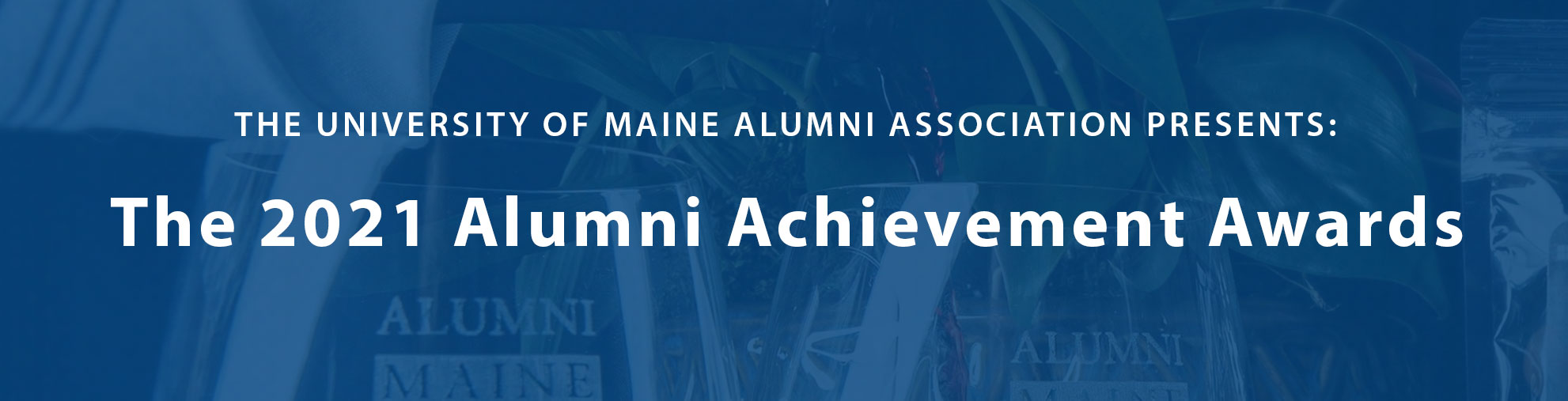 Alumni Achievement Awards: